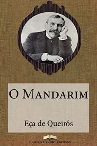 Baixar O Mandarim (Edição Ilustrada): Com biografia do autor e índice activo (Grandes Clássicos Luso-Brasileiros Livro 3) pdf, epub, eBook