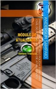 Baixar Preparatório Concurso Polícia Judiciária Civil do MT 2013 – Módulo de Atualidades pdf, epub, eBook