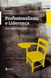 Baixar Profissionalismo eLiderança dos Professores pdf, epub, ebook