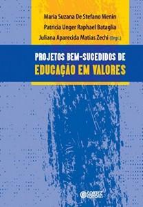 Baixar Projetos bem-sucedidos de educação em valores: relatos de escolas públicas brasileiras pdf, epub, eBook