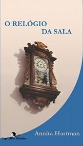 Baixar O Relógio da Sala pdf, epub, ebook