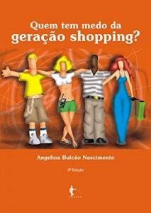 Baixar Quem tem medo da geração shopping? uma abordagem psicosocial pdf, epub, eBook