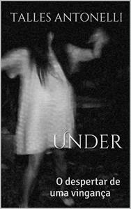 Baixar Under: O despertar de uma vingança pdf, epub, eBook