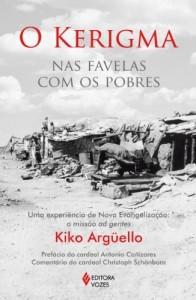 Baixar O Kerigma: Nas favelas com os pobres – Uma experiência de Nova Evangelização: a missão ad gentes pdf, epub, eBook