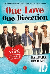 Baixar One love, One Direction: Um romance com Harry, Niall, Zayn, Louis e Liam pdf, epub, ebook