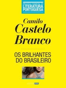 Baixar Os Brilhantes do Brasileiro (Biblioteca Essencial da Literatura Portuguesa Livro 38) pdf, epub, eBook