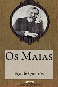 Baixar Os Maias (Edição Ilustrada): Com biografia do autor e índice activo (Grandes Clássicos Luso-Brasileiros Livro 1) pdf, epub, eBook