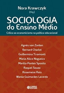 Baixar Sociologia do ensino médio: crítica ao economicismo na política educacional pdf, epub, eBook