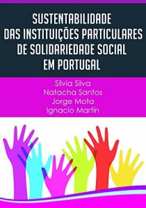Baixar Sustentabilidade das Instituições Particulares de Solidariedade Social em Portugal pdf, epub, eBook