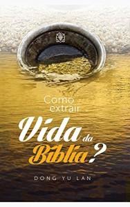 Baixar Como Extrair Vida da Bíblia? pdf, epub, eBook