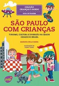 Baixar São Paulo com Crianças pdf, epub, eBook