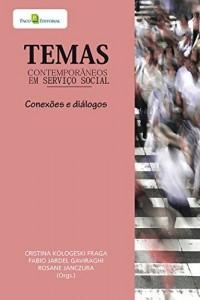 Baixar TEMAS CONTEMPORÂNEOS EM SERVIÇO SOCIAL pdf, epub, eBook