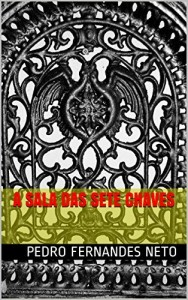 Baixar A Sala das Sete Chaves: A Chave pdf, epub, eBook