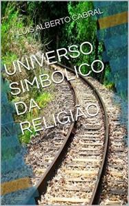 Baixar Universo Simbólico da Religião pdf, epub, eBook