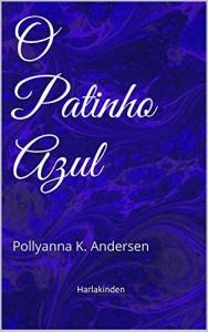 Baixar O Patinho Azul: Edição Ilustrada pdf, epub, eBook