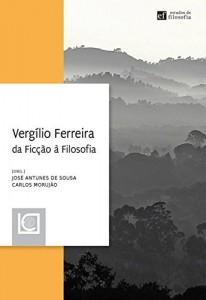 Baixar Vergílio Ferreira, da Ficção à Filosofia pdf, epub, eBook