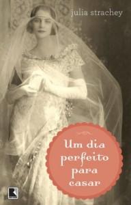 Baixar Um dia perfeito para casar pdf, epub, eBook