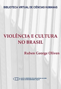 Baixar Violência e cultura no Brasil pdf, epub, eBook
