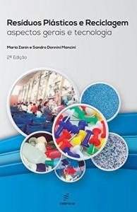Baixar Resíduos plásticos e reciclagem: aspectos gerais e tecnologia pdf, epub, eBook