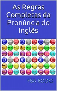 Baixar As Regras Completas da Pronúncia do Inglês: volume único pdf, epub, eBook