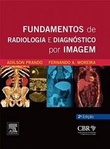 Baixar Fundamentos de Radiologia e Diagnóstico por Imagem  2ª Edição pdf, epub, eBook