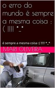 Baixar o erro do mundo é sempre a mesma coisa :( !!!! *_*: é sempre a mesma coisa :( !!!!! *_* pdf, epub, eBook