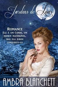 Baixar Jardins de Luar: Romance de época pdf, epub, eBook