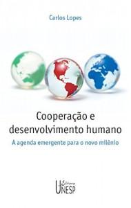 Baixar Cooperação e desenvolvimento humano: a agenda emergente para o novo milênio pdf, epub, eBook