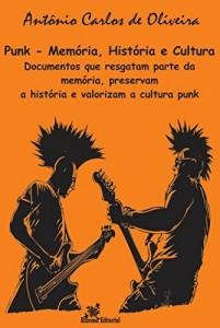 Baixar Punk – Memória, História e Cultura pdf, epub, eBook