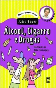 Baixar Álcool, cigarro e drogas pdf, epub, eBook