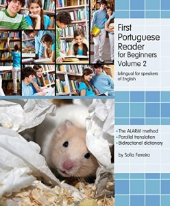 Baixar First Portuguese Reader for Beginners, Volume 2: bilingual for speakers of English (Graded Portuguese Readers) pdf, epub, eBook