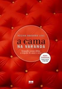 Baixar A cama na varanda: Arejando nossas idéias a respeito de amor e sexo pdf, epub, eBook