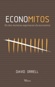Baixar Economitos: Os dez maiores equívocos da economia pdf, epub, eBook