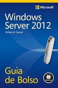 Baixar Windows Server 2012 – Guia de Bolso (Microsoft) pdf, epub, eBook