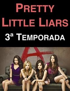 Baixar Pretty Little Liars: 3ª Temporada pdf, epub, eBook