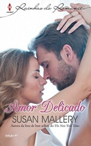 Baixar Amor Delicado – Harlequin Rainhas do Romance Ed.97 pdf, epub, eBook