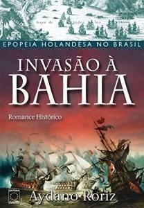 Baixar Invasão à Bahia pdf, epub, eBook