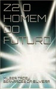 Baixar Z2 o Homem do Futuro pdf, epub, eBook