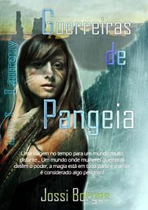 Baixar Guerreiras de Pangeia: I – Laureny pdf, epub, eBook