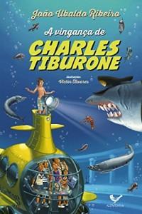 Baixar A vingança de Charles Tiburone pdf, epub, ebook