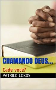 Baixar Chamando Deus…: Cade voce? pdf, epub, ebook