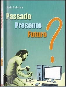 Baixar Presente Passado Futuro pdf, epub, eBook