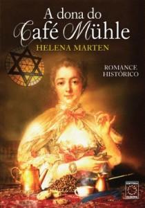 Baixar A Dona do Café Mühle pdf, epub, eBook