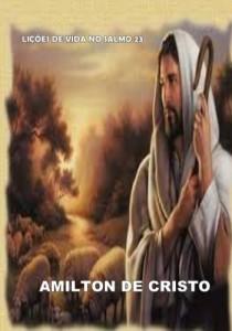 Baixar Lições de vida no salmos 23 – Amilton de Cristo pdf, epub, ebook