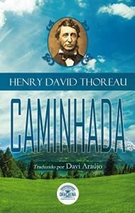 Baixar Ensaios de Henry David Thoreau – Caminhada pdf, epub, eBook