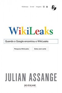 Baixar Quando o Google encontrou o WikiLeaks pdf, epub, eBook