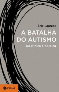 Baixar A batalha do autismo: Da clínica à política pdf, epub, eBook