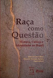 Baixar Raça como questão: história, ciência e identidades no Brasil pdf, epub, eBook