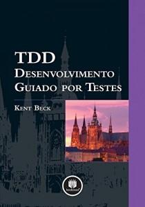 Baixar TDD Desenvolvimento Guiado por Testes pdf, epub, eBook