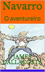 Baixar Navarro: O aventureiro pdf, epub, eBook